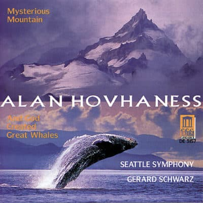Hovhaness: Mysterious Mountain, God Created Whales