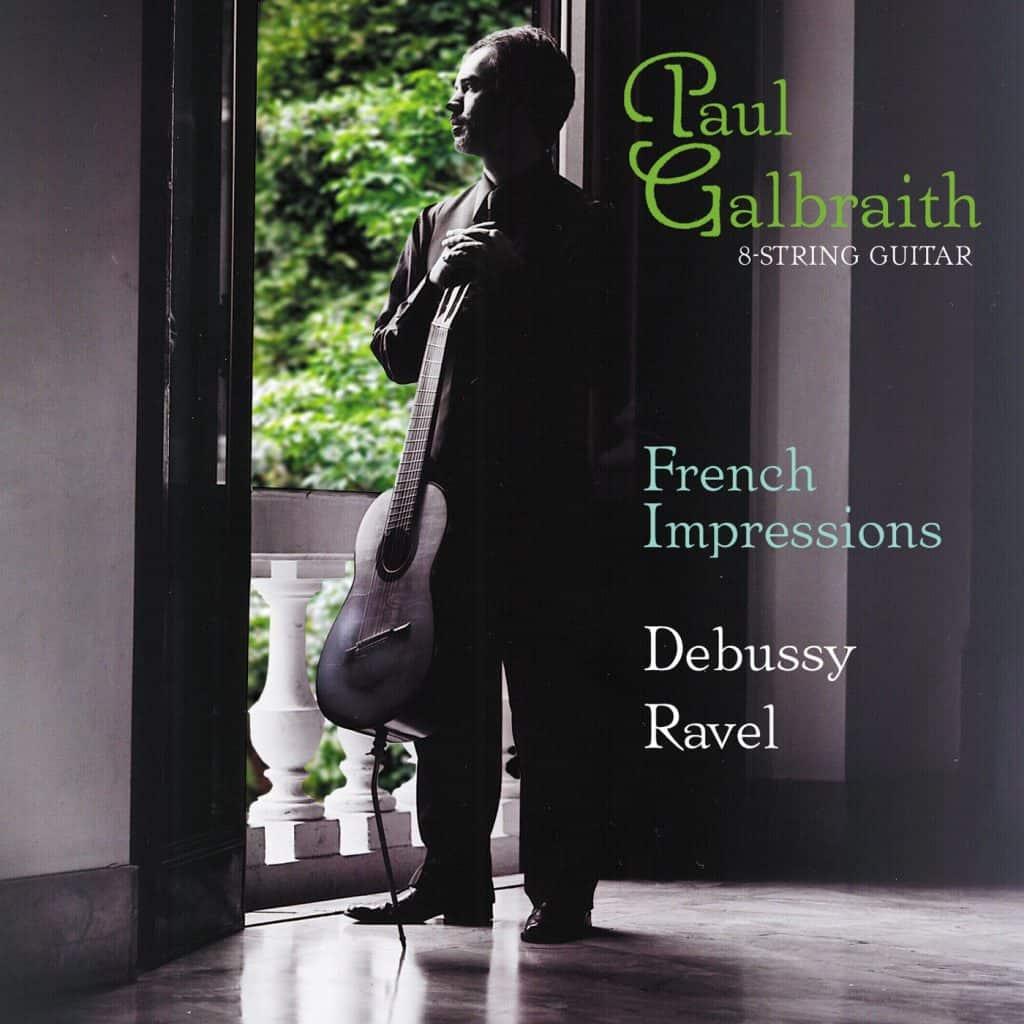 Paul Galbraith: French Impressionists