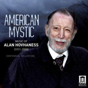 American Mystic - Music of Alan Hovhaness Centennial Collection