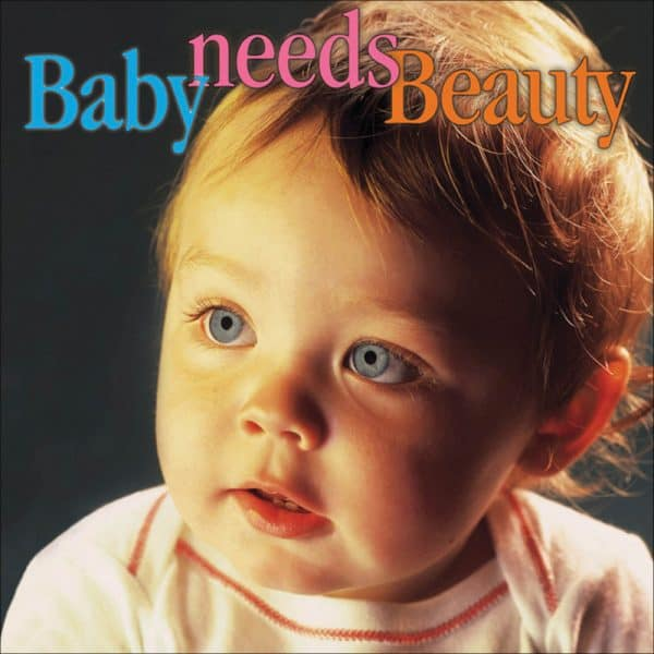 Baby Needs Beauty