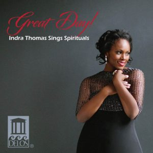 Great Day! Indra Thomas Sings Spirituals