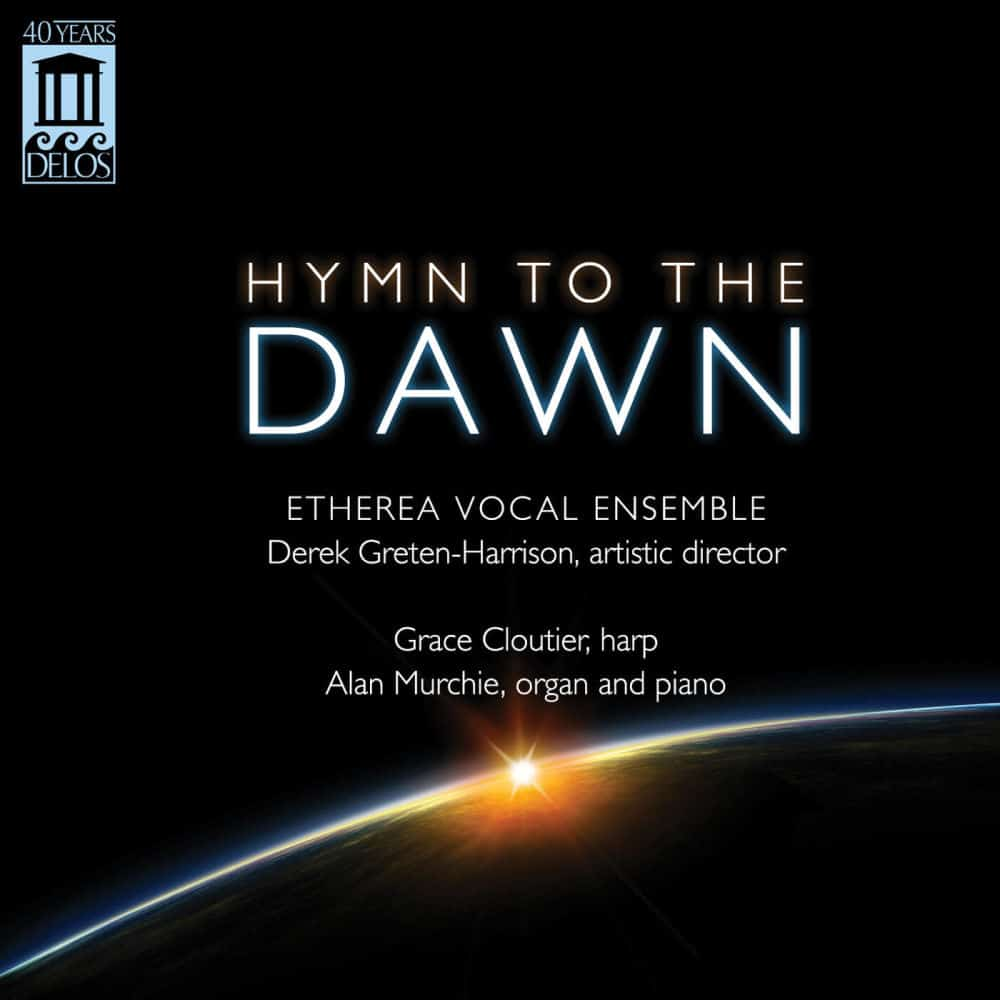 Hymn to the Dawn - Etherea Vocal Ensemble