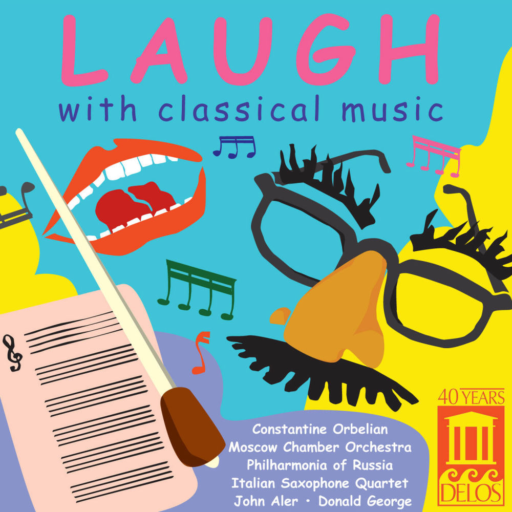 Laugh With Classical Music | Delos Compilation
