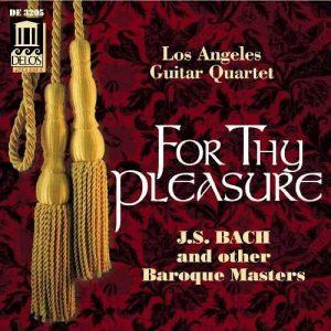 For Thy Pleasure | Los Angeles Guitar Quartet