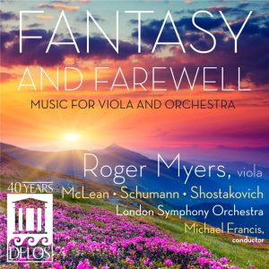 Fantasy and Farewell - Music for Viola and Orchestra