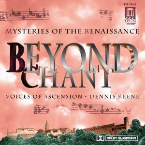 Beyond Chant: Mysteries of the Renaissance | Voices of Ascension