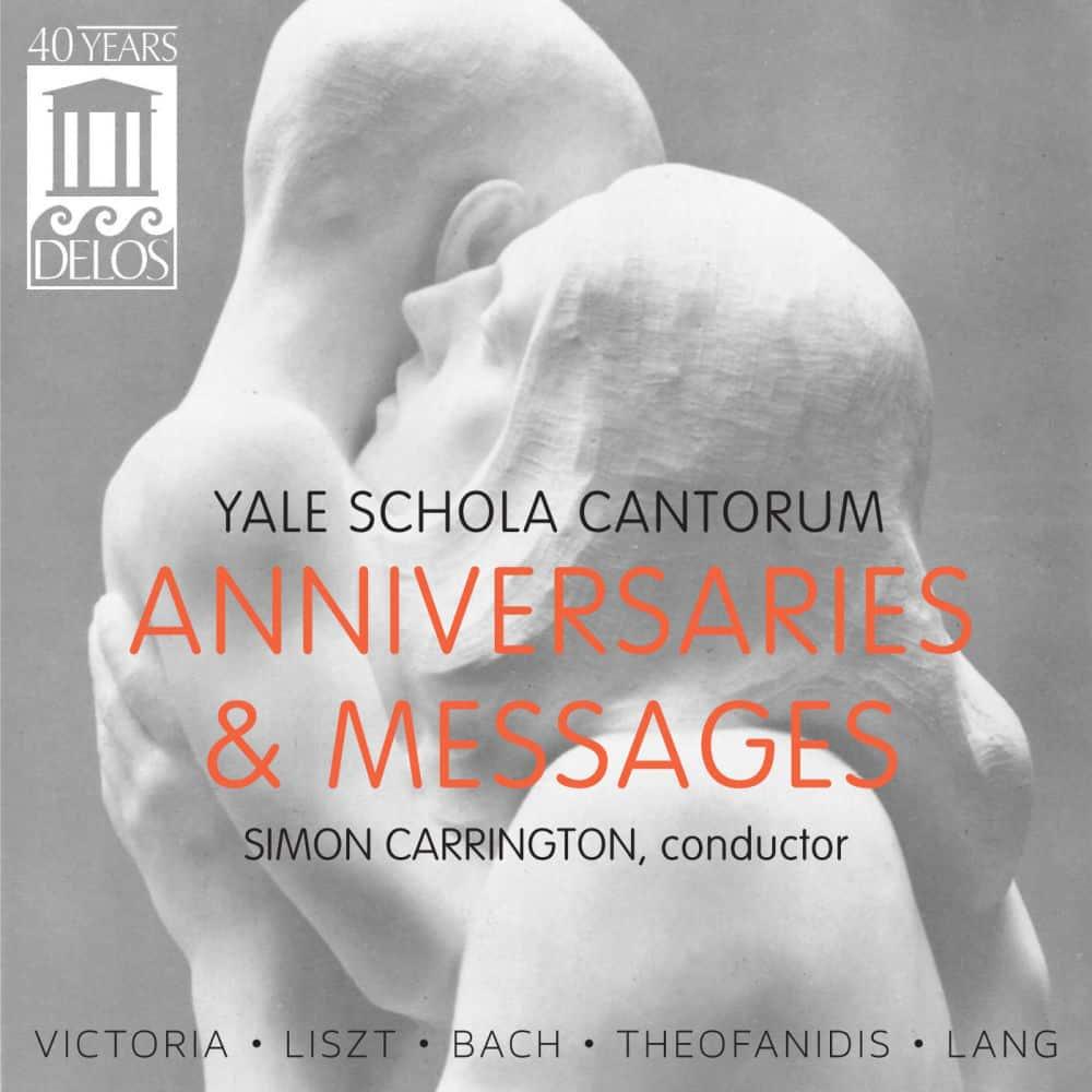 Anniversaries and Messages | Yale Schola Cantorum | Simon Carrington