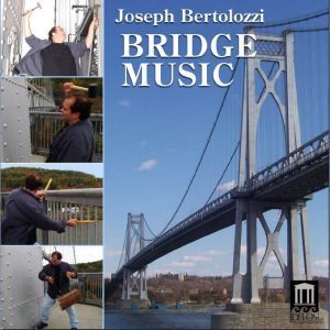 Joseph Bertolozzi Bridge Music