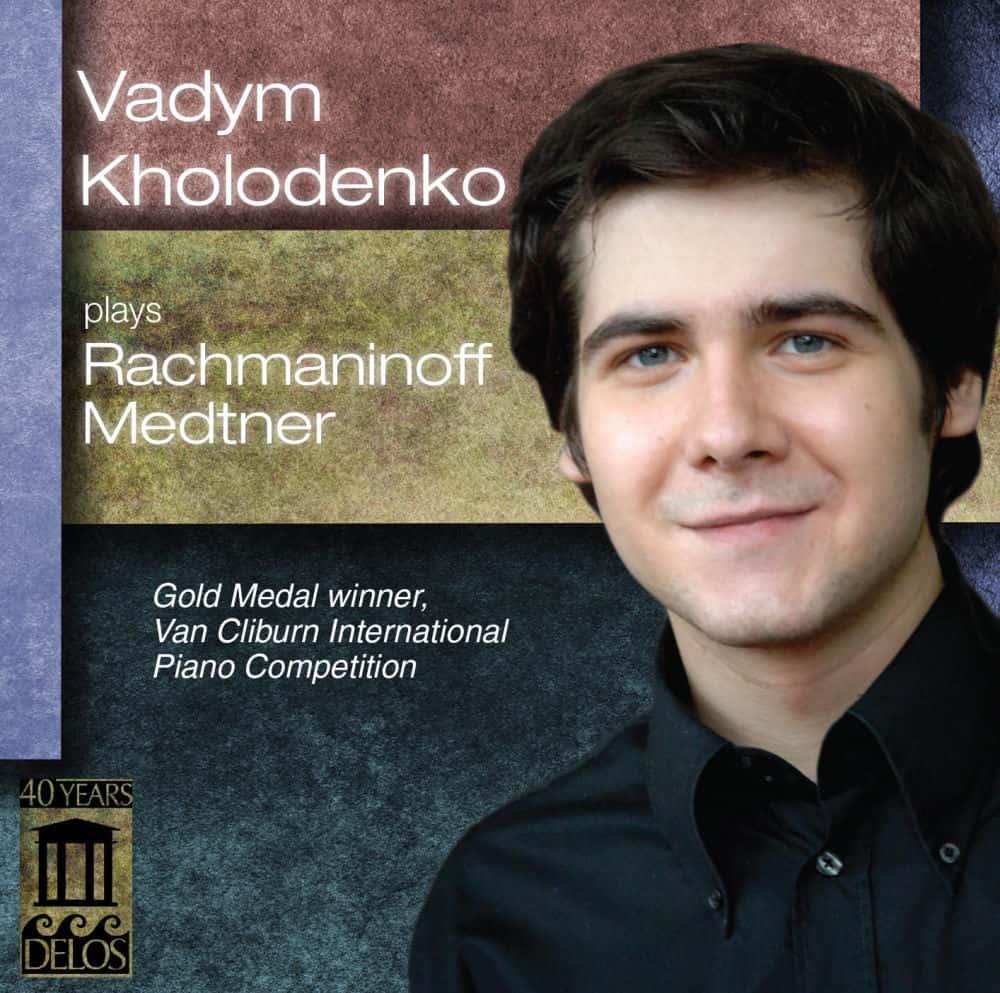 Digital Release: Vadym Kholodenko plays Mednter, Rachmaninoff