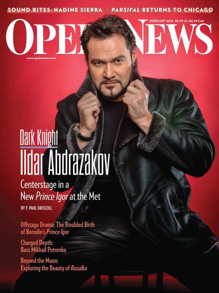 Ildar Abdrazakov February 2014 Opera News Cover | Power Players