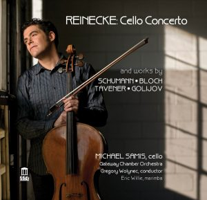 Michael Samis: Reinecke Cello Concerto