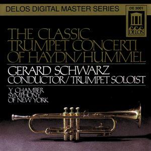 Gerard Schwarz: Haydn/Hummel: Trumpet Concertos
