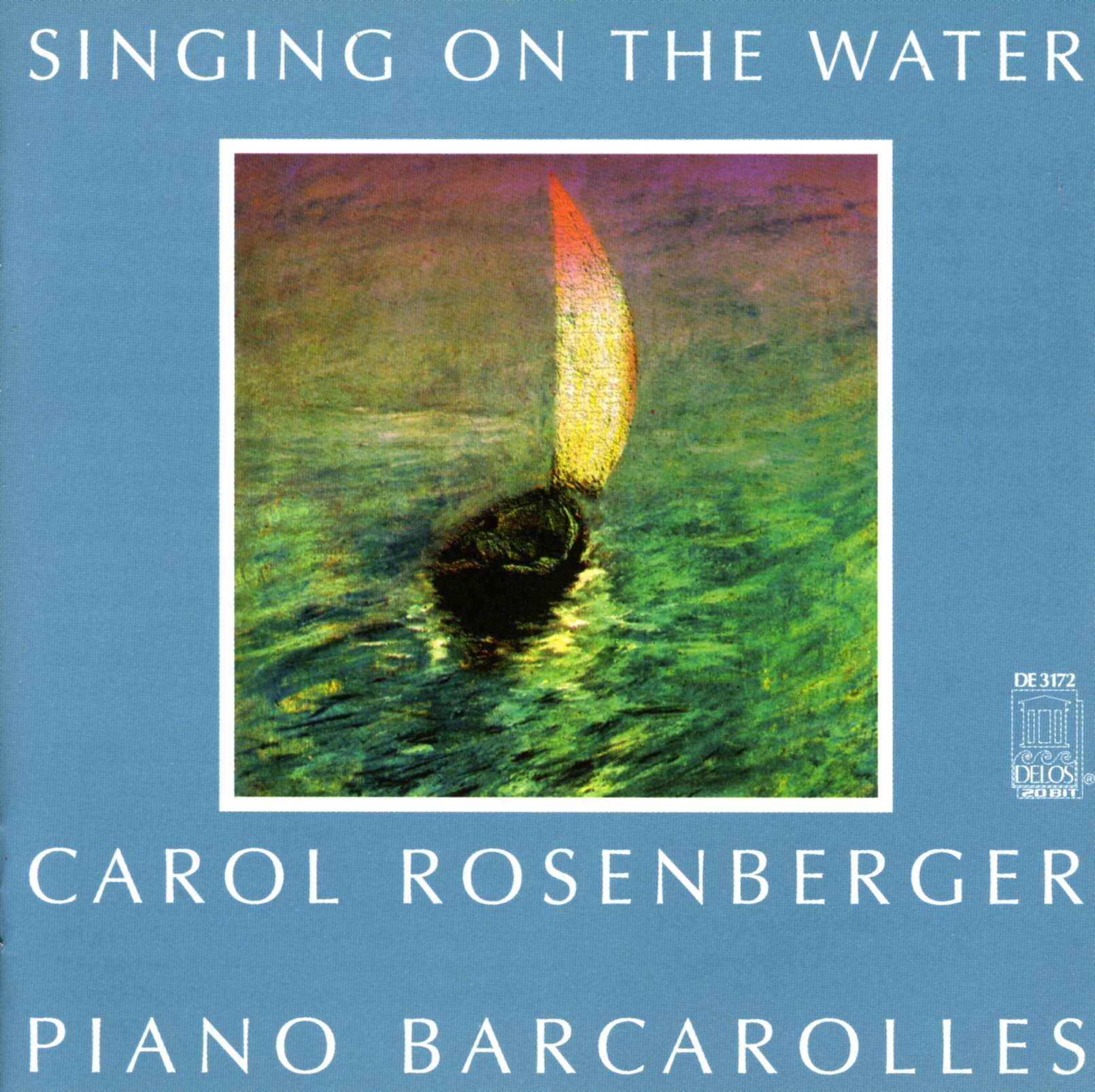 Singing on the Water: Piano Barcarolles | Carol Rosenberger
