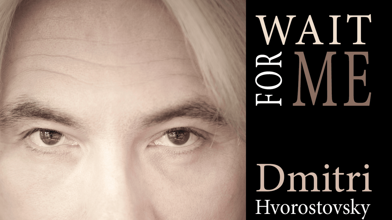 Dmitri Hvorostovsky: Wait For Me — YouTube