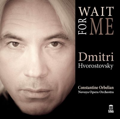 Dmitri Hvorostovsky: Wait For Me