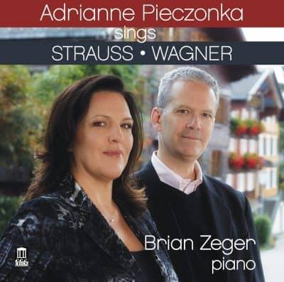 Adrianne Pieczonka Sings Strauss and Wagner