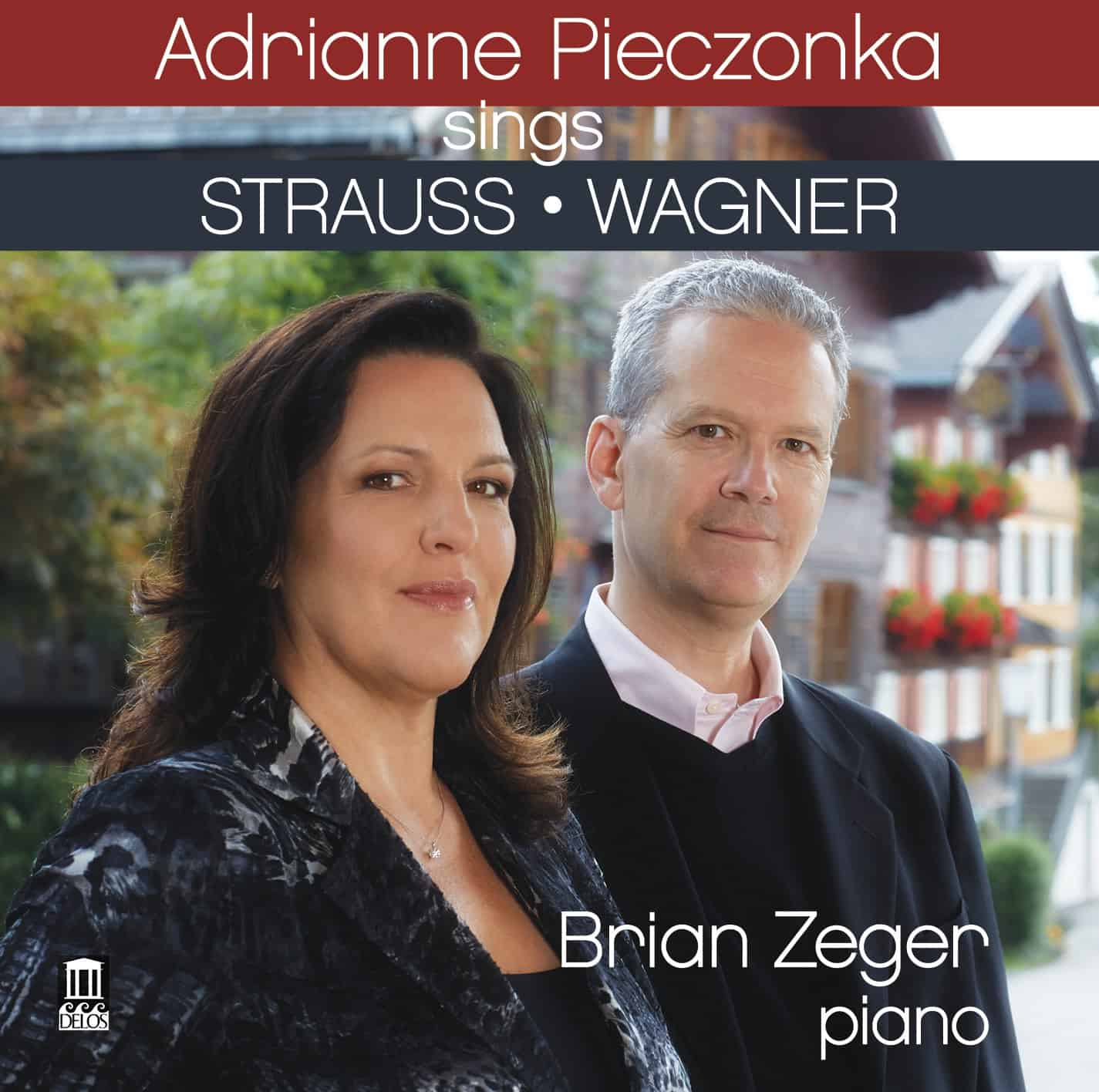 Adrianne Pieczonka Sings Strauss and Wagner