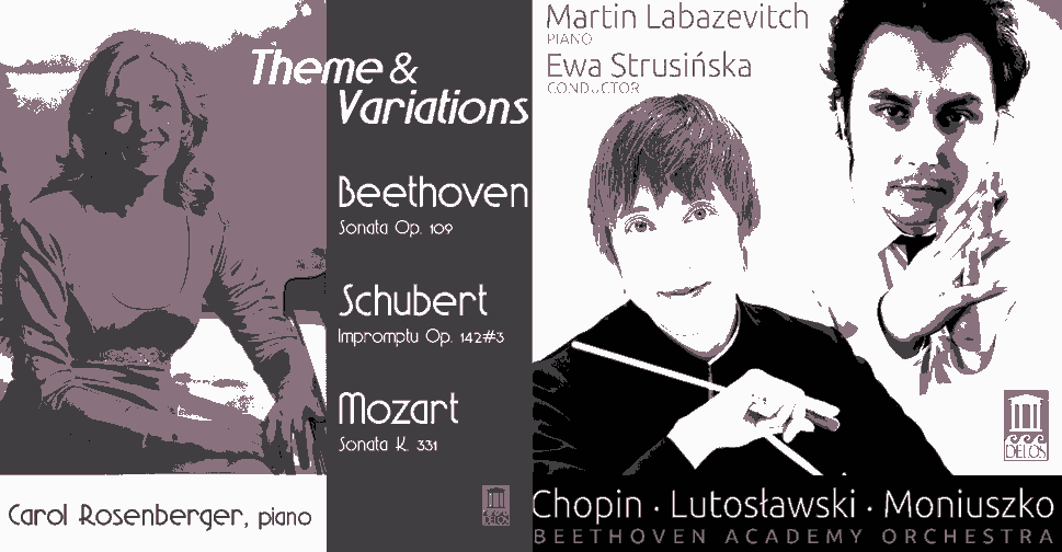 """Carol Rosenberger: Themes and Variations"" and ""Chopin, Lutoslawski, Moniuszko"""