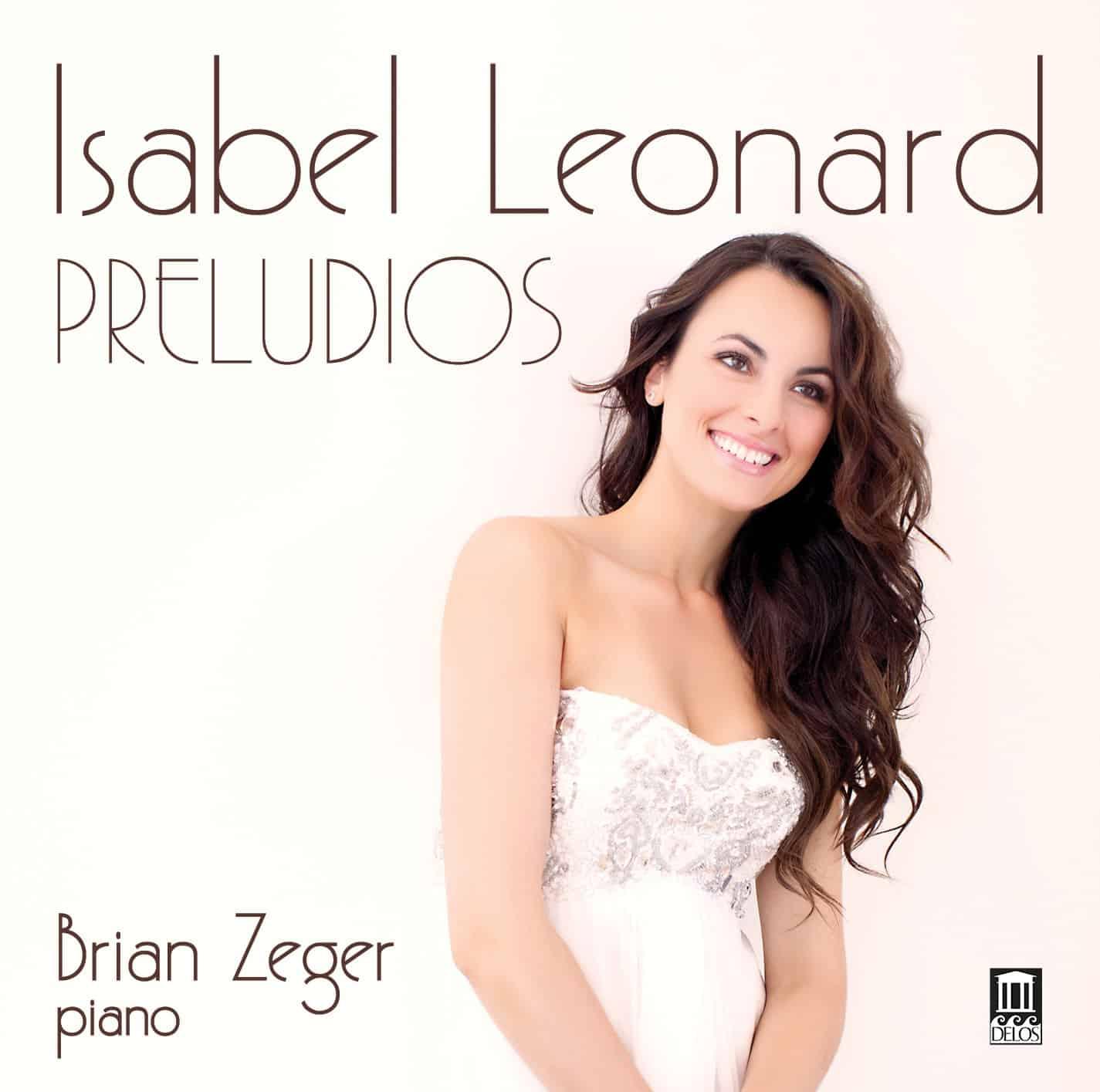 Isabel Leonard — Preludios