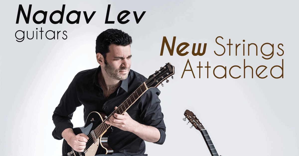 Nadav Lev: New Strings Attached