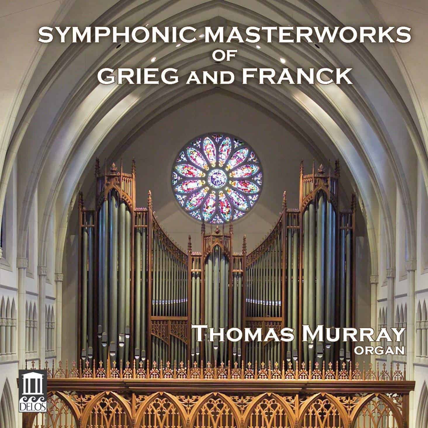 Symphonic Masterworks of Grieg and Franck