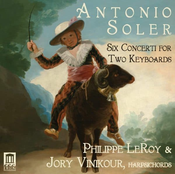 Antonio Soler: Six Concerti for Two Keyboards