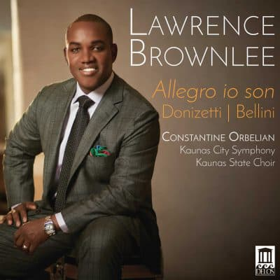 Lawrence Brownlee Bel Canto Arias Allegro io son