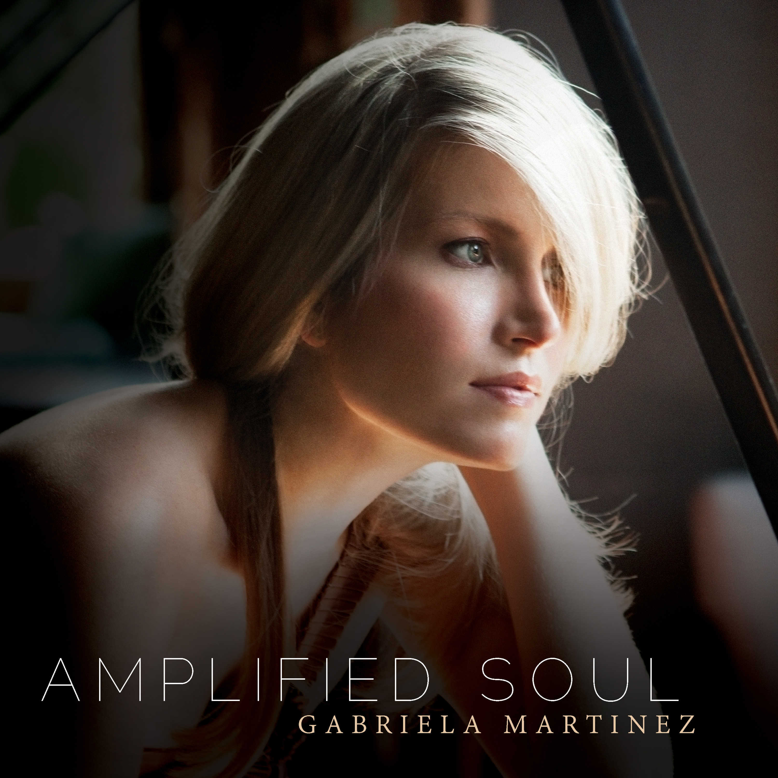 Gabriela Martinez: Amplified Soul
