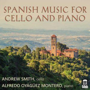 Andrew Smith, cello; Alfredo Oyágüez Montero