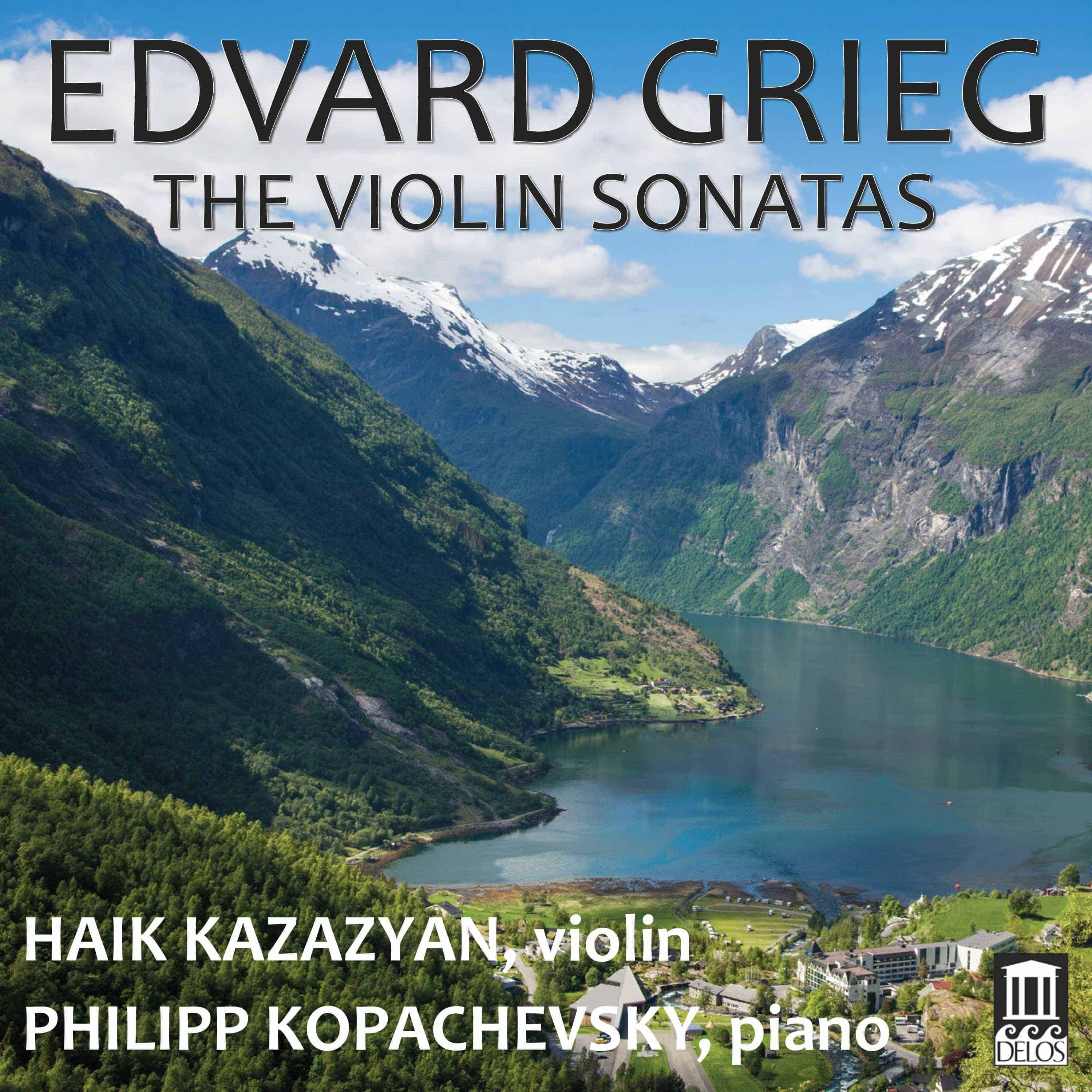 Edvard Grieg: The Violin Sonatas