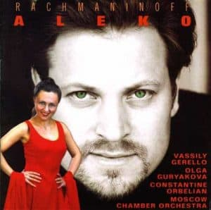 Rachmaninoff: Aleko - starring Vassily Gerello and Olga Guryakova - cover art