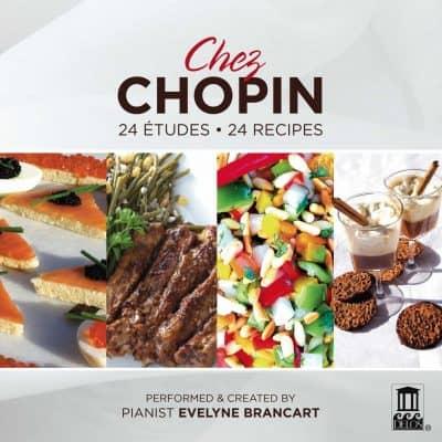 Chez Chopin: 24 Etudes; 24 Recipes