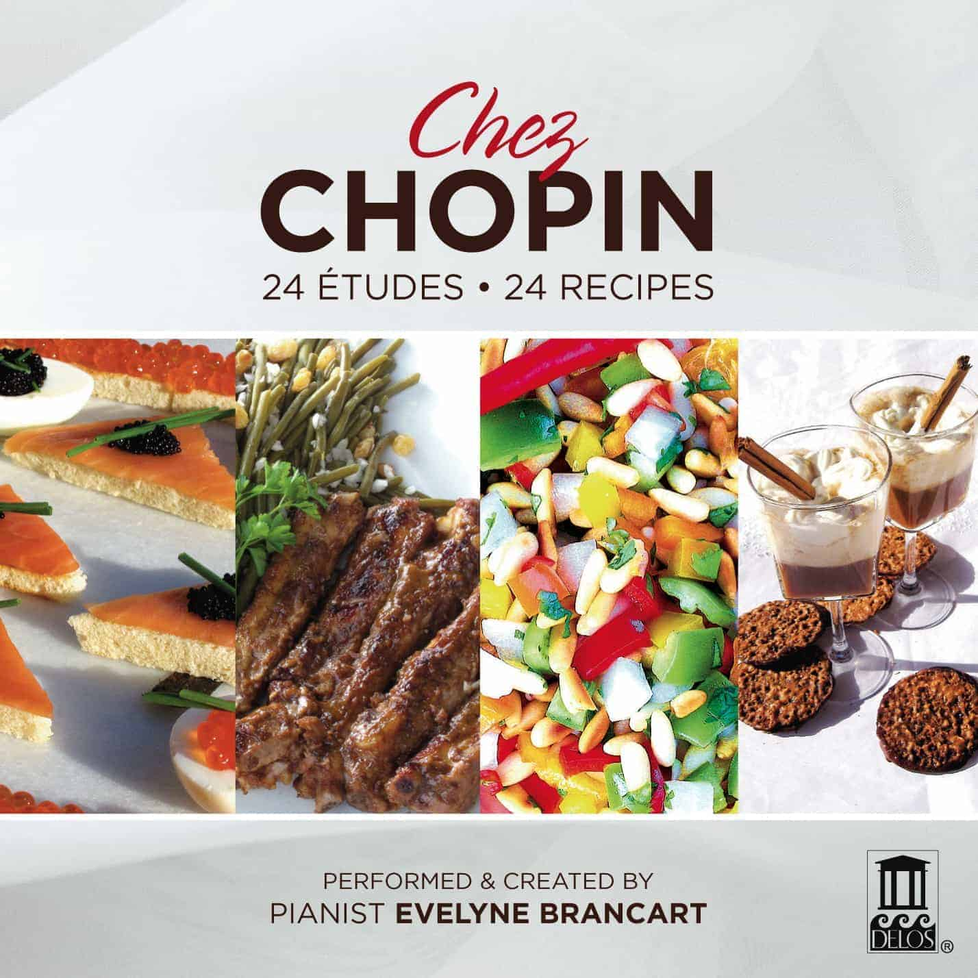 Chez Chopin: 24 Etudes; 24 Recipes