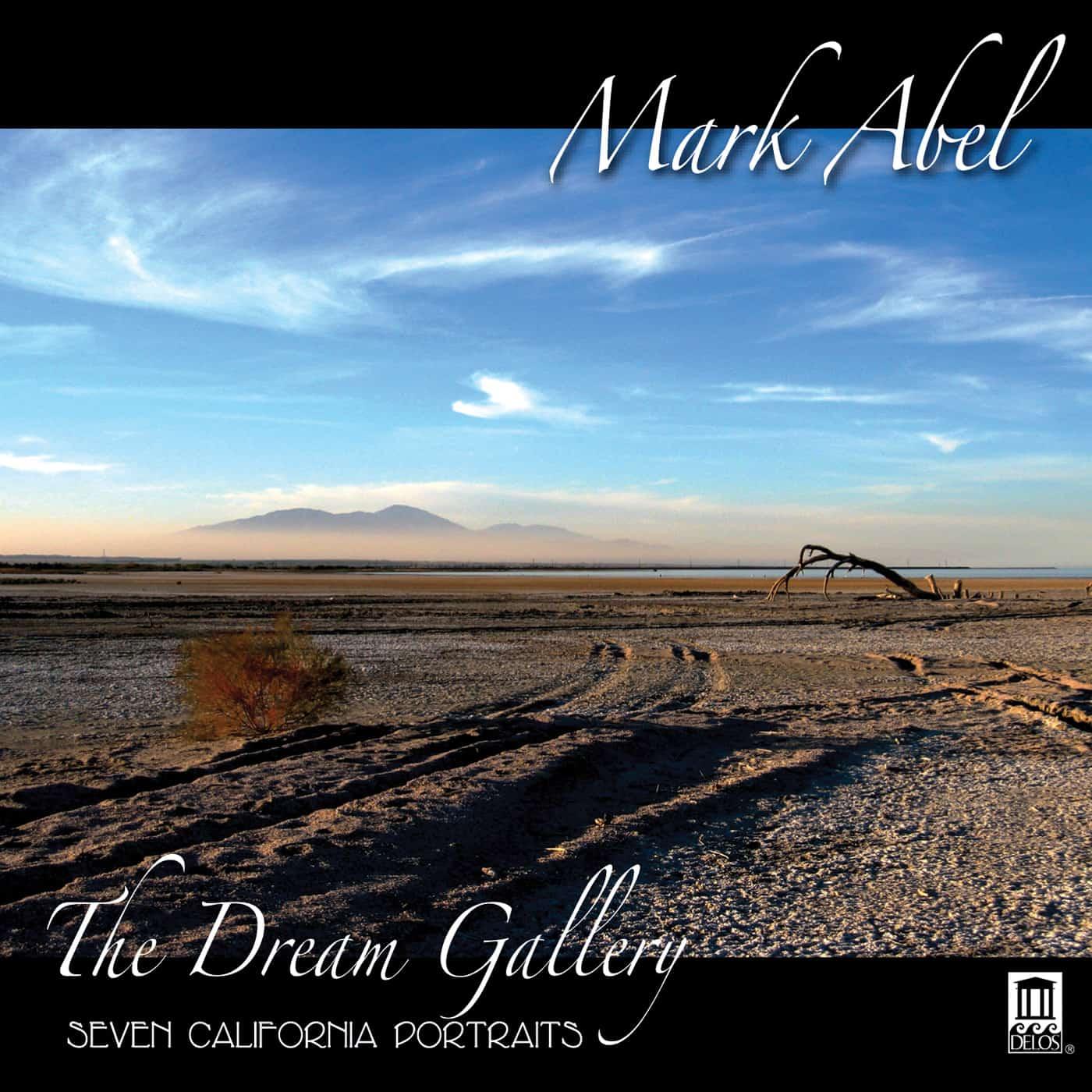 Mark Abel: The Dream Gallery - Seven California Portraits