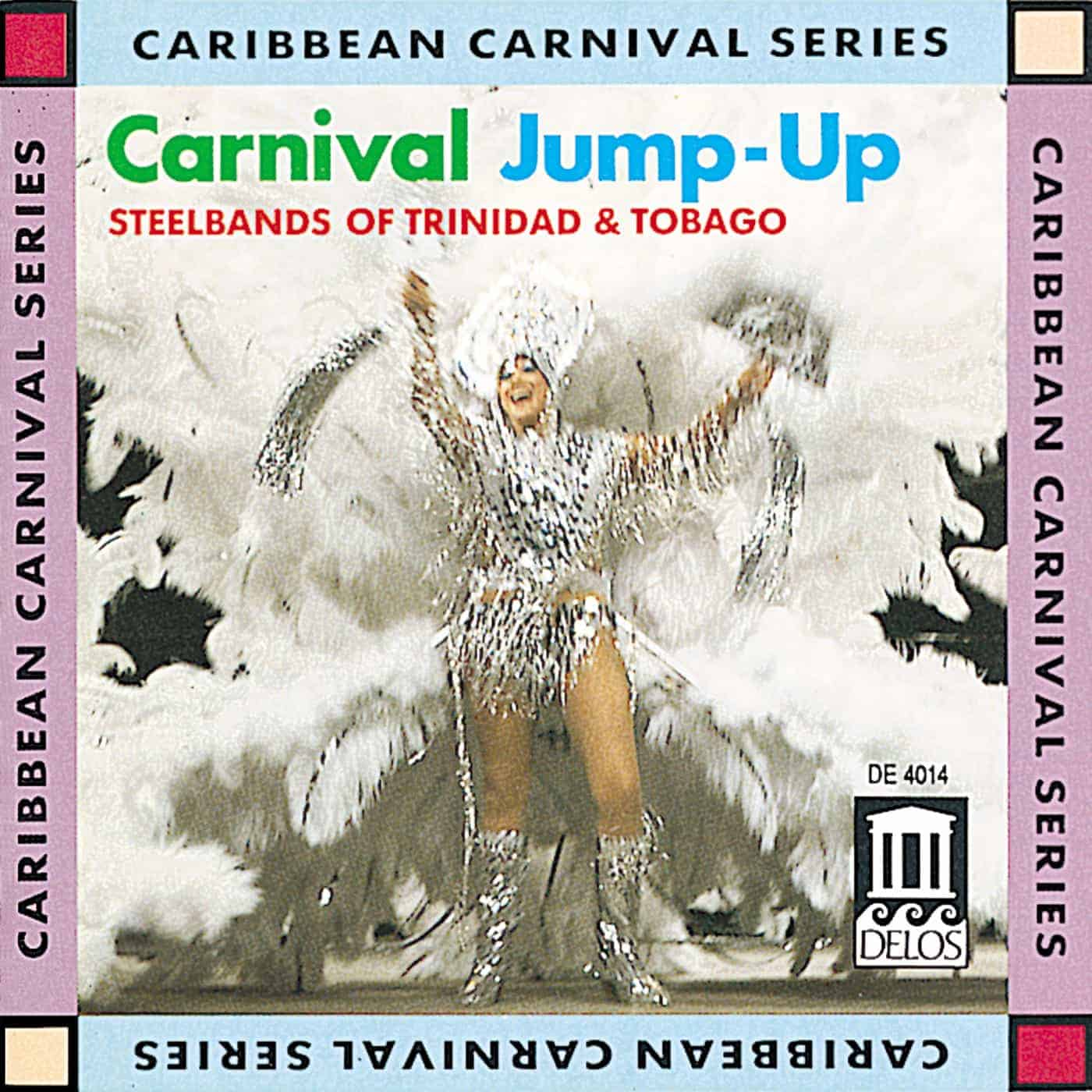 Carnival Jump Up - Steelbands of Trinidad & Tobago