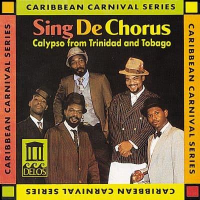 Sing De Chorus - Calypso from Trinidad & Tobago