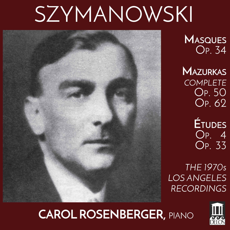 Karol Szymanowski: Masques, Études, Mazurkas