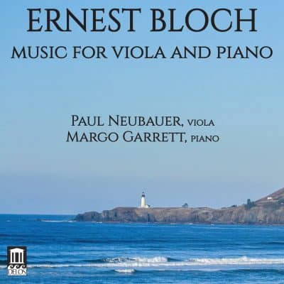 Ernest Bloch: Music for Viola and Piano