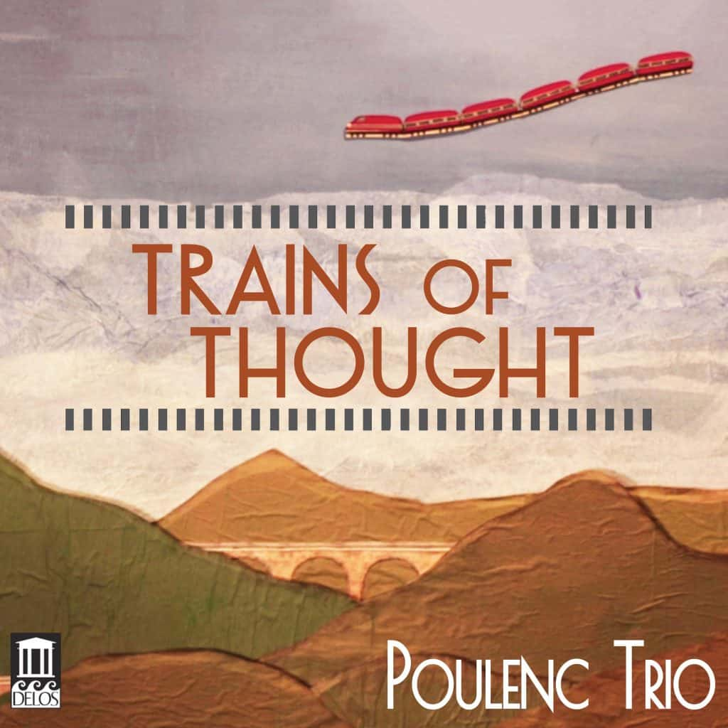 Poulenc Trio: Trains of Thought