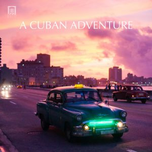Spotify Playlist: A Cuban Adventure